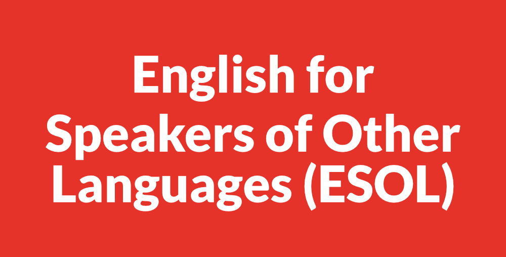 English as a second language (ESOL)