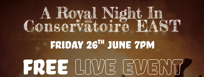 'A royal night in' – Conservatoire EAST students set to hold live event in support of Theatre Royal